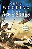 The Ace of Skulls (Tale of the Ketty Jay 4)