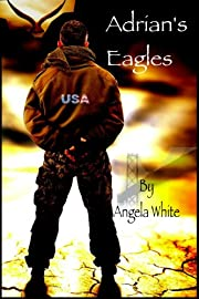 Adrian's Eagles: Book Four (Life After War 4)