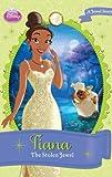 Disney Princess Tiana: The Stolen Jewel (Disney Princess Chapter Book: Series #1)