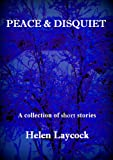 Peace and Disquiet
