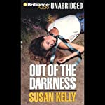 Out of the Darkness: A Liz Connors Mystery | Susan Kelly