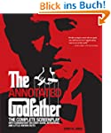 The Annotated Godfather: The Complete...