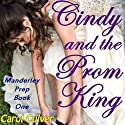Cindy and the Prom King Audiobook by Carol Culver Narrated by Emma Meltzer
