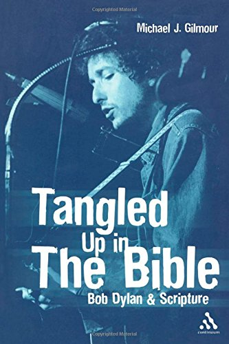 Tangled Up dans la Bible : Bob Dylan&Ecriture