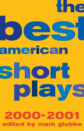 BEST AMERICAN SHORT PLAYS 2000-2001 (CLOTH)
