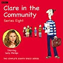 Clare in the Community, Series 8  by Harry Venning, David Ramsden Narrated by Sally Phillips