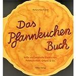 Das Pfannkuchenbuch: S�sse und herzha...