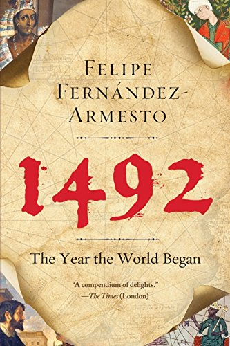 1492: The Year the World Began