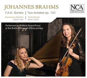 Brahms; Dietrich; Schumann: F.A.E. Sonata, Two Sonatas Op. 120