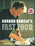 Gordon Ramsay's Fast Food (1554700647) by Ramsay, Gordon