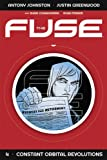 img - for The Fuse Volume 4: Constant Orbital Revolutions book / textbook / text book