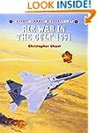 Air War in the Gulf 1991 (Osprey Comb...