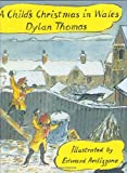 Dylan Thomas A Child's Christmas In Wales