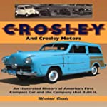 Crosley and Crosley Motors: An Illust...