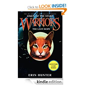 Warriors: Omen of the Stars #6: The Last Hope: Warriors: Omen of the Stars Series, Book 6