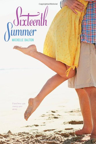 Sixteenth Summer by Michelle Dalton
