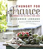 img - for Hungry for France: Adventures for the Cook & Food Lover by Alexander Lobrano (2014-04-01) book / textbook / text book