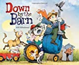 img - for Down by the Barn book / textbook / text book
