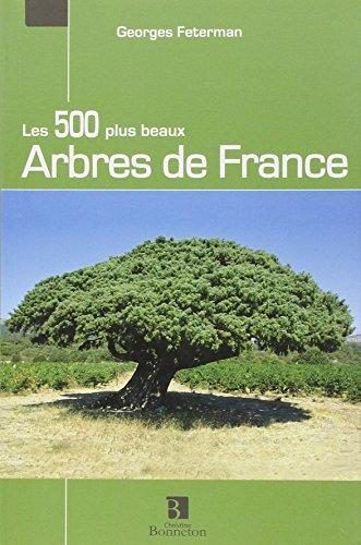 Les 500 plus beaux Arbres de France