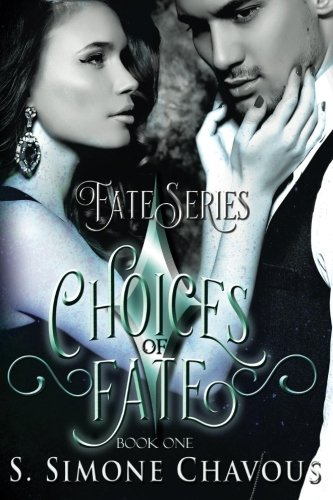Choices of Fate (Fate Series) (Volume 1)