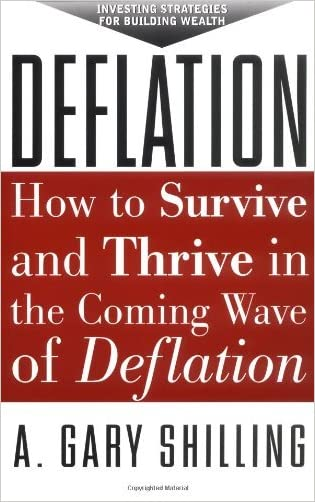 Deflation: Strategies for Building Wealth in the Coming Wave of Deflation: Strategies for Building Wealth in the Coming Wave of Deflation