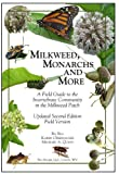 img - for Milkweed, Monarchs and More, A Field Guide to the Invertebrate Community in the Milkweed Patch Updated Second Edition Field Version book / textbook / text book
