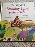 img - for The Biggest Birthday Cake in the World book / textbook / text book
