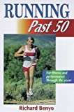 Running Past 50 (Ageless Athlete Series) Reviews