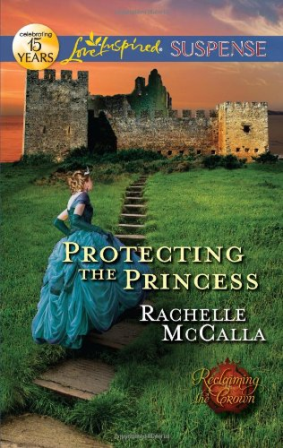 Image of Protecting the Princess (Love Inspired Suspense)