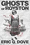 Ghosts of Royston - a thriller