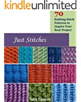 Just Stitches: 70 Knitting Stitch Patterns to Inspire Your Next Project (Tiger Road Crafts Book 4) (English Edition)