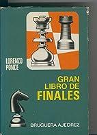 Gran libro de finales by Lorenzo Ponce