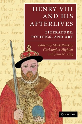 Henry VIII and his Afterlives Paperback