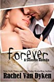 Forever: A Seaside Novella (Seaside Novels) (Volume 4)