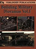 img - for Building Military Dioramas, Vol. 1 book / textbook / text book