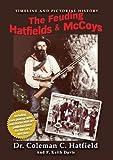 The Feuding Hatfields & McCoys