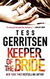 Keeper of the Bride (Her Protector) by Tess Gerritsen