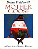 Mother Goose: Nursery Rhymes (0192796119) by Wildsmith, Brian