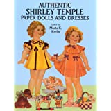 Authentic Shirley Temple Paper Dolls and Dresses (Dover Celebrity Paper Dolls) ~ Marta K. Krebs