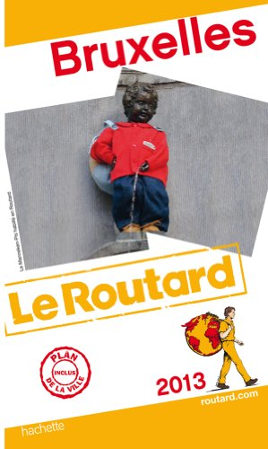 Guide du Routard Bruxelles 2013