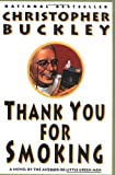 Thank You for Smoking (0060976624) by Buckley, Christopher