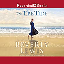 The Ebb Tide Audiobook by Beverly Lewis Narrated by Christina Moore, Stephanie Cozart