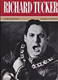 Richard Tucker: A Biography
