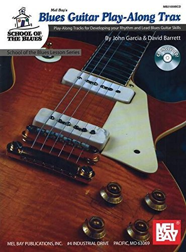 Mel Bay Blues Guitar Play-Along Trax by David Barrett & John Garcia (2006-08-29)