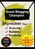 Guest Blogging Champion
