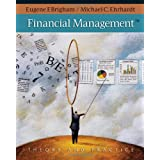 Financial Management: Theory & Practice (with Thomson ONE - Business School Edition 1-Year Printed Access Card) ~ Eugene F. Brigham