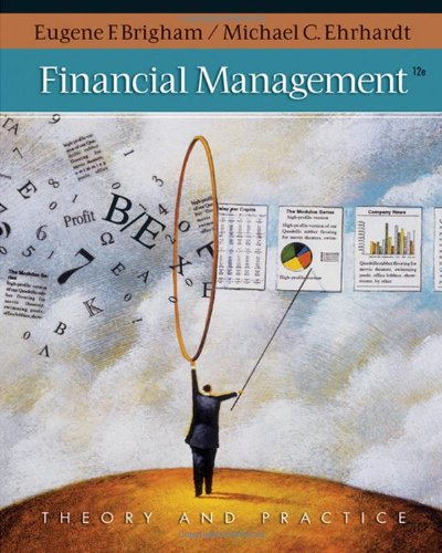 Financial Management: Theory & Practice ( Thomson