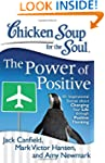 Chicken Soup for the Soul: The Power...