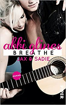 Buchcover Abbi Glines, Breathe, Sea Breeze, Liebesroman, Jugendroman