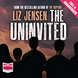 The Uninvited | [Liz Jensen]